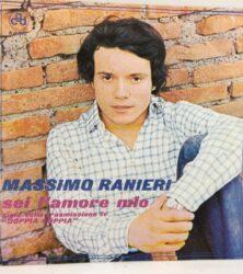 DISCO VINILE 45 GIRI MASSIMO RANIERI SEI L'AMORE MIO