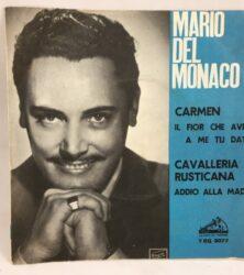 DISCO VINILE 45 GIRI MARIO DEL MONACO